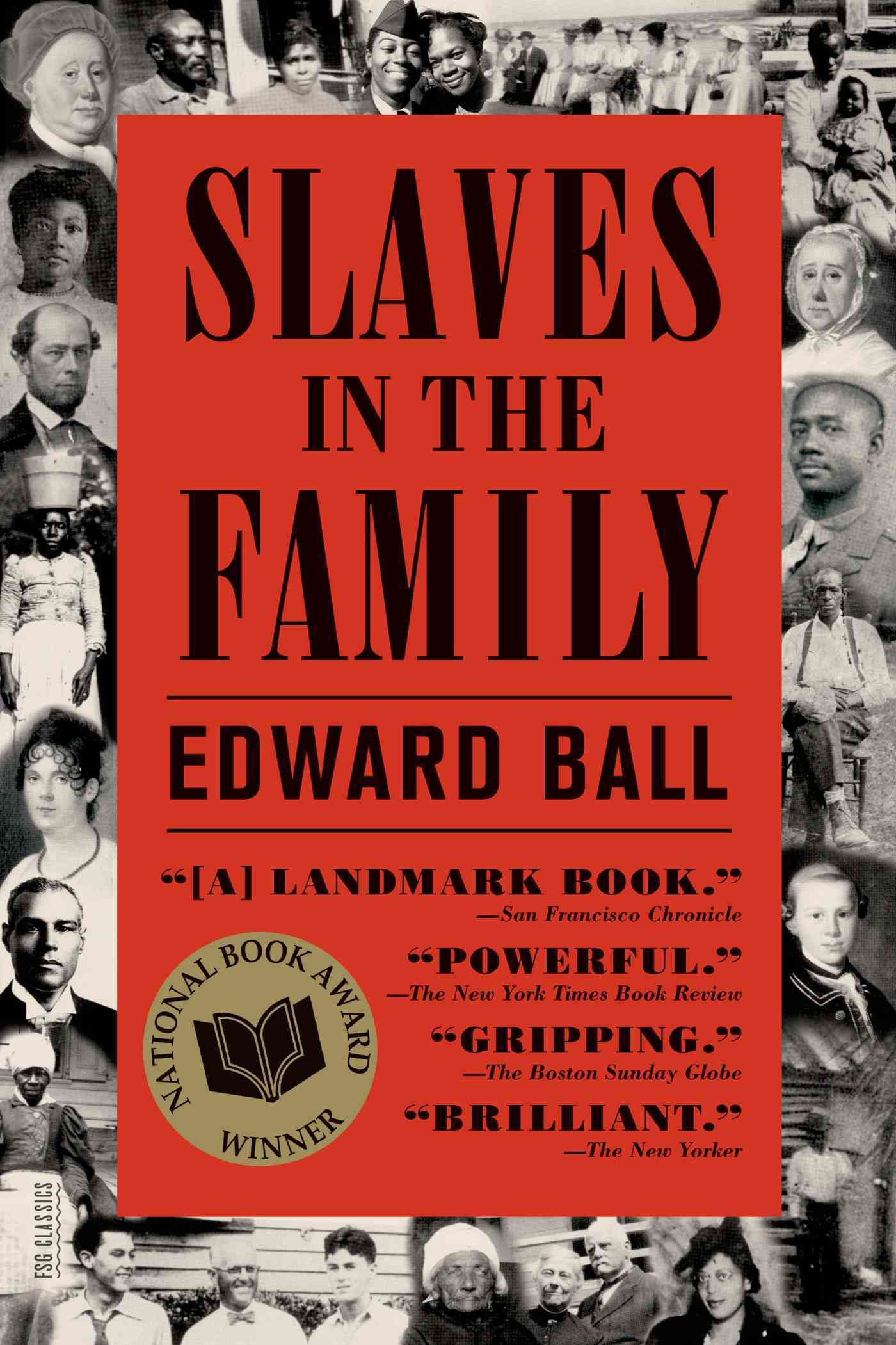 Slaves in the Family By Ball, Edward